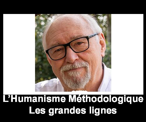 L'école d'Humanisme Méthodologique
